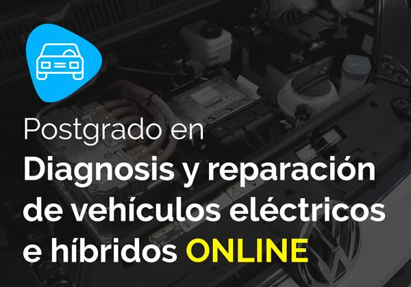 Postgrado en diagnosis y reparación de vehículos eléctricos e híbridos online