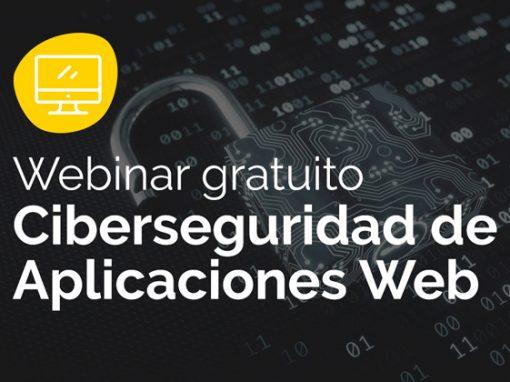 Webinar en Ciberseguridad de Aplicaciones Web