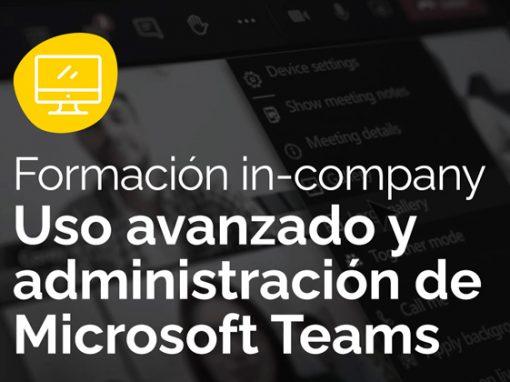 Uso avanzado y administración de Microsoft Teams