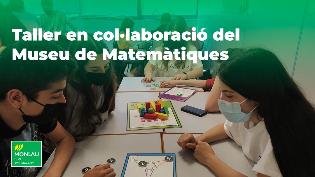 Taller en col·laboració del Museu de Matemàtiques de Catalunya