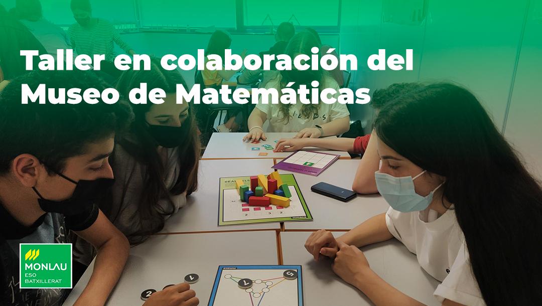 Taller en colaboración del Museo de Matemáticas de Cataluña
