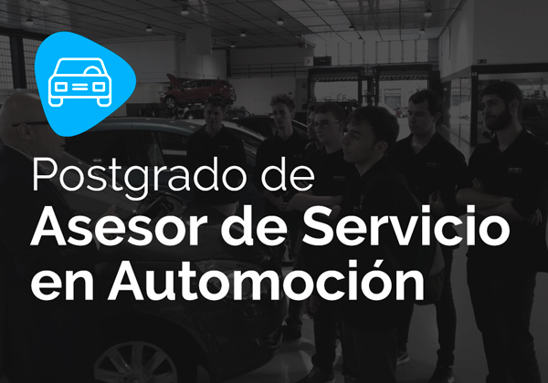 Postgrado de Asesor de Servicio en Automoción