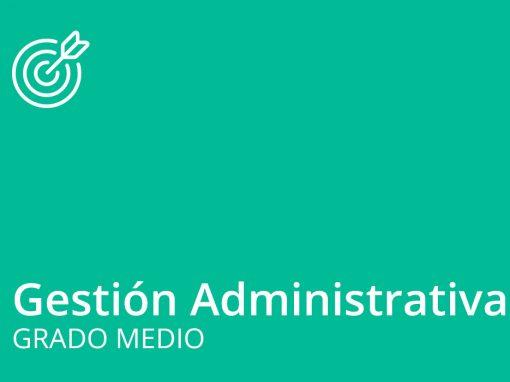 Ciclo formativo de Grado Medio en Gestión Administrativa
