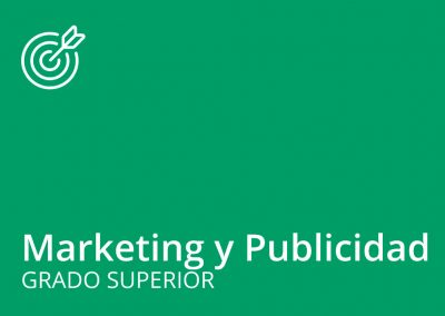 Ciclo formativo de Grado Superior de Marketing y Publicidad