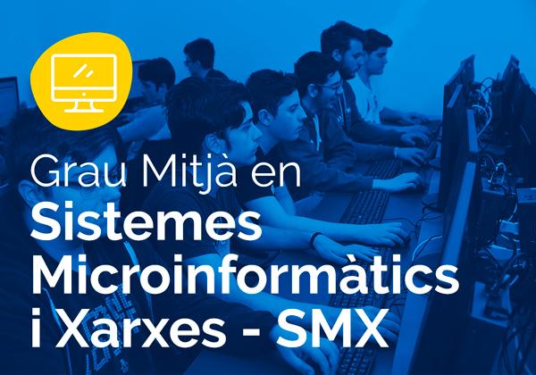 Cicle Formatiu de Grau Mitjà en Sistemes Microinformàtics i Xarxes – SMX