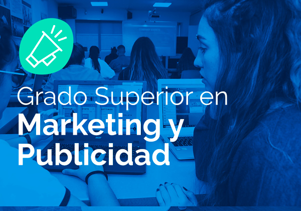 Ciclo Formativo de Grado Superior en Marketing y Publicidad