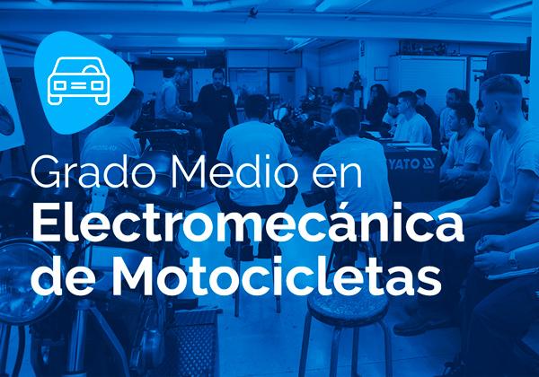 Ciclo Formativo de Grado Medio en Electromecánica de Motocicletas