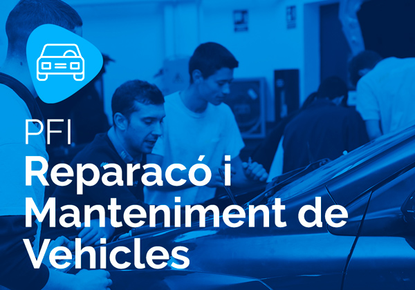 PFI en Reparació i Manteniment de Vehicles