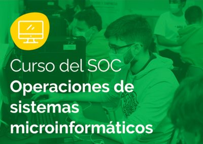 SOC Operaciones de sistemas microinformáticos