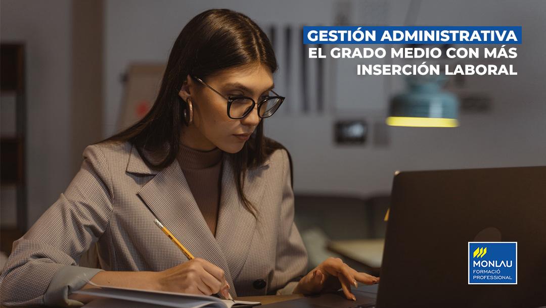 Gestión Administrativa, el Grado Medio con más inserción laboral