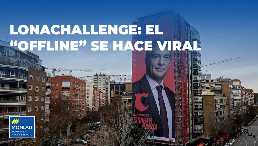 "#Lonachallenge: el ""Offline"" se hace viral"