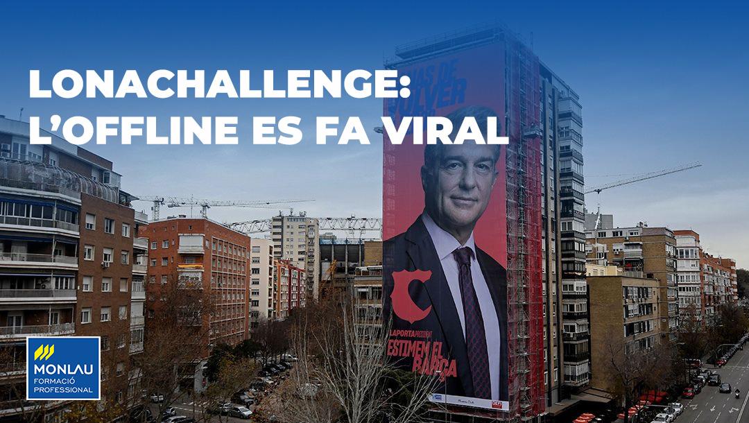 #Lonachallenge: l'Offline es fa viral