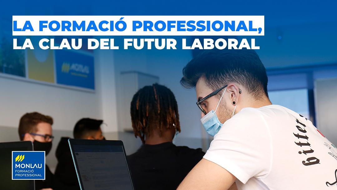 La Formació Professional, la clau del futur laboral